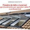Finestre da tetto e lucernari: permessi e consigli pratici. Il webinar per gli operatori degli uffici tecnici